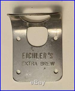 1930s Eichler's Extra Brew New York City Steel Wall Mount Bottle Opener O-8-18